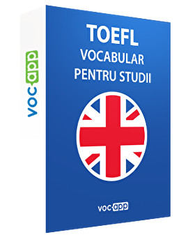 TOEFL - Vocabular pentru studii