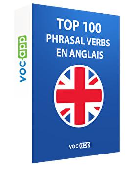 Top 100 phrasal verbs en anglais