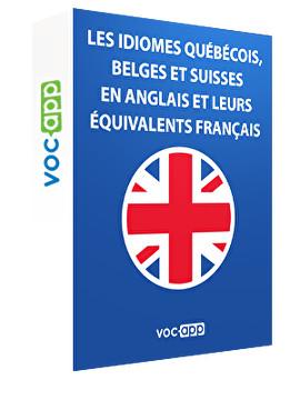 Les idiomes québécois, belges et suisses en anglais et leurs équivalents français