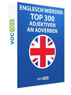 Englesch Wierder: Top 300 Adjektiven an Adverben