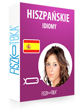 Hiszpańskie idiomy i przysłowia