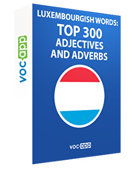 Luxembourgish Words: Top 300 adjectives and adverbs