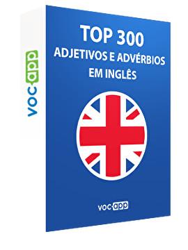 Top 300 adjetivos e advérbios em inglês