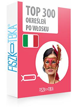 300 najważniejszych określeń po włosku